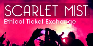 Scarlet Mist ticket exchange